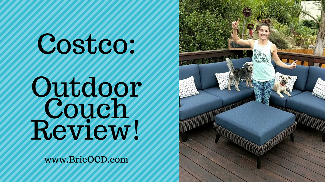 Costco Product Review Outdoor Couch Brieocd