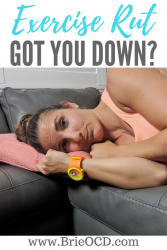 exercise rut got you down