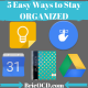 5 ways to stay organized sm post 1