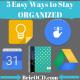 5 ways to stay organized sm post 1