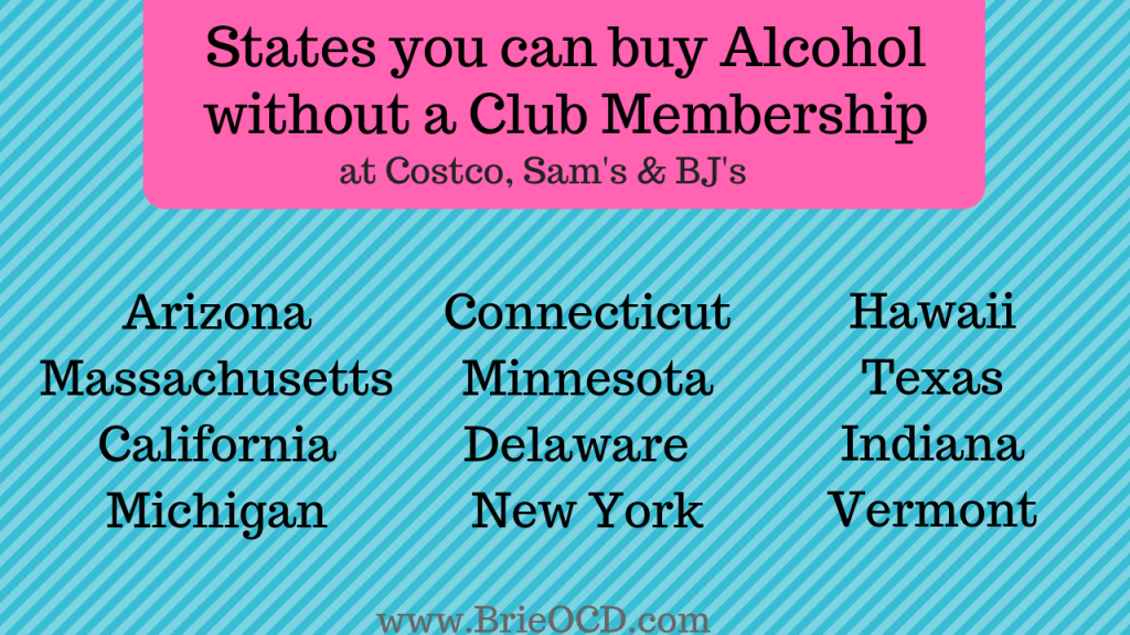 list of states you can buy alcohol at costco without a membership 2